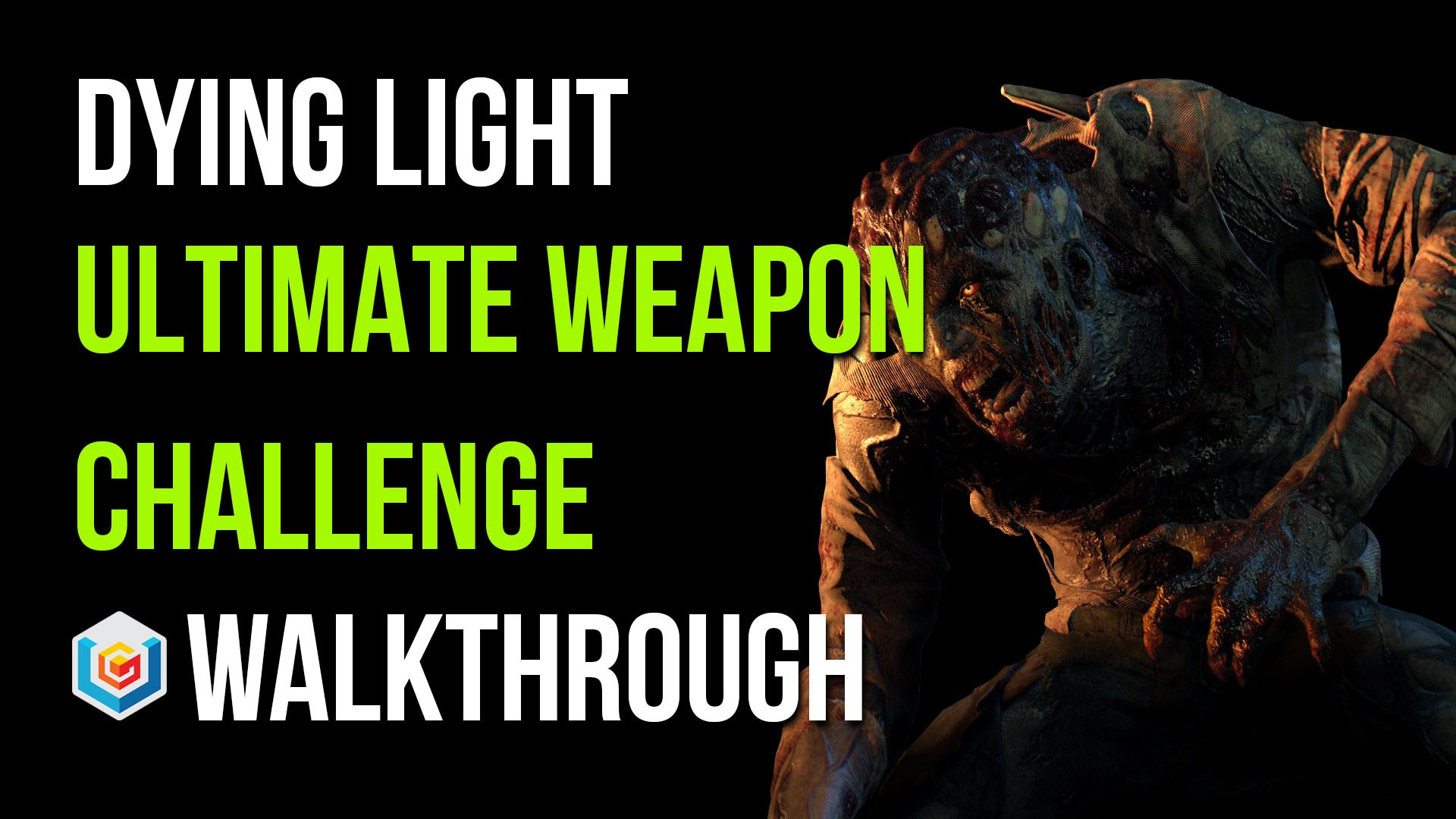 Dying Light Ultimate Weapon Walkthrough - Video Games ...