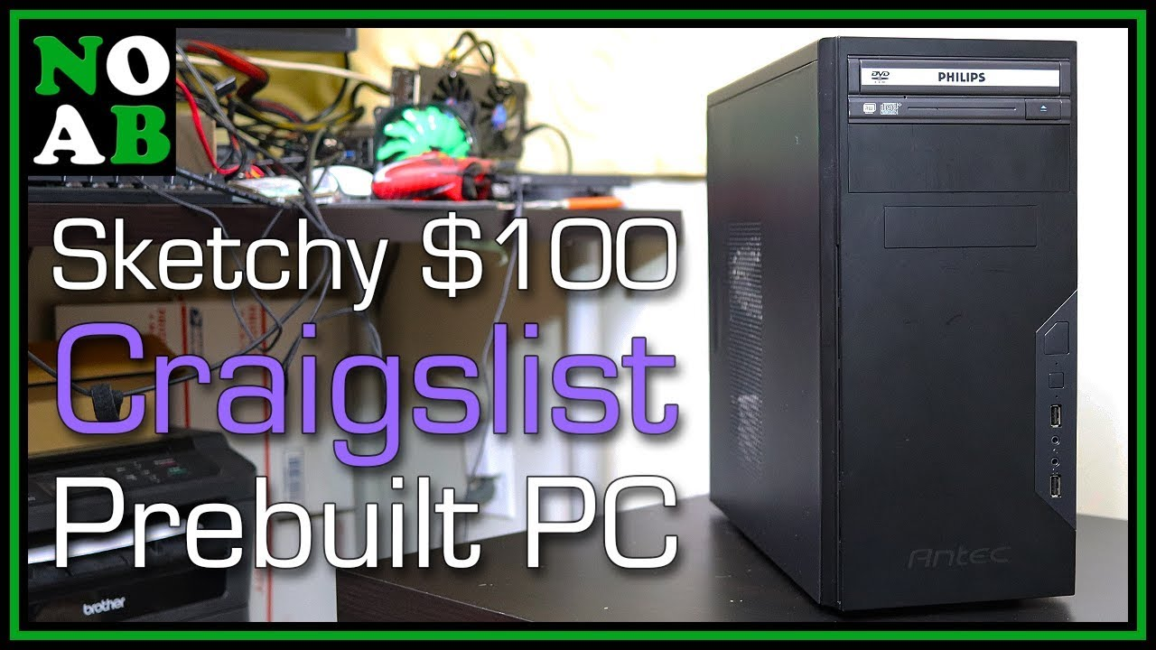 Sketchy $100 Craigslist Prebuilt PC (Craigslist Ride Along ...